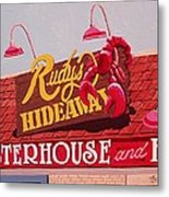 Rudy's Hideaway Metal Print