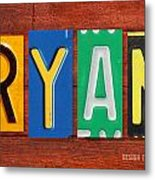 Ryan License Plate Name Sign Fun Kid Room Decor. Metal Print