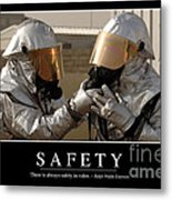 Safety Inspirational Quote Metal Print