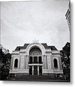 Saigon Opera House Metal Print