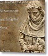 Saint Francis Of Assisi Metal Print by Dan Sproul