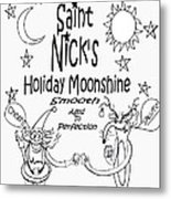 Saint Nicks Holiday Moonshine Metal Print