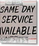 Same Day Service Available Metal Print