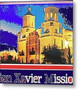 San Xavier Mission Postcard #1  With Lettering No Date-2013  Metal Print