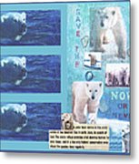 Save The Polar Bear Now Or Never Metal Print