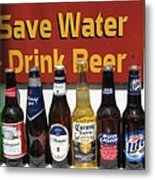 Save Water Drink Beer Metal Print
