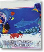 Sea Survival No Spills Metal Print