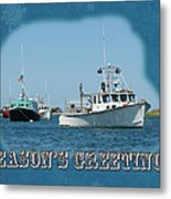 Season's Greetings Holiday Card - Boats In Peaceful Harbor Metal Print
