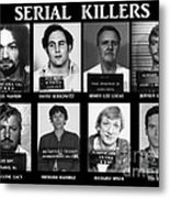 Serial Killers - Public Enemies Metal Print