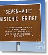 Seven Mile Bridge Florida Keys Sign Metal Print