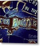 Sex Pistols - Anarchy In The Uk Metal Print