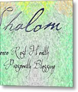 Shalom - Peace Rest Health Prosperity Blessing Metal Print