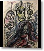 Shame Doubt Insecurity Our Own Worst Enemies Metal Print by Mimulux patricia no No