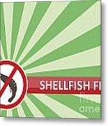 Shellfish Free Banner Metal Print