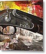 Shot Gun  Metal Print