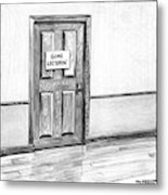 Shut Door In A Hallway With A Sign That Read Gone Metal Print