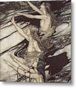 Siegfried Siegfried Our Warning Is True Flee Oh Flee From The Curse Metal Print by Arthur Rackham