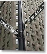 Signs For Broadway And Wall Street Metal Print