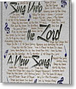 Sing Unto The Lord A New Song Metal Print