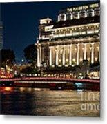 Singapore Fullerton Hotel At Night 02 Metal Print