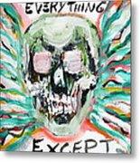 Skull Quoting Oscar Wilde.7 Metal Print