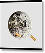 Smoking Also Kills Your Pocket And Fills The Politicians' Metal Print