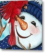 Snowman W/ Cardinal Visitor Metal Print