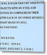 Socrates Quote In Cyan Metal Print