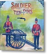 Soldier Ten-pins Metal Print