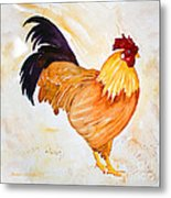 Some Days You Have To Paint A Rooster Metal Print