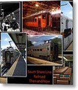 South Shore Line Railroad Collage Metal Print