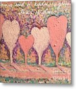 Sow A Seed Of Kindness Greeting Card Metal Print