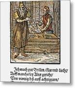 Spectacle Maker, 1568 Metal Print