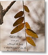 Spirit Is Life Metal Print