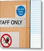 Staff Only Signs At Laboratory Metal Print