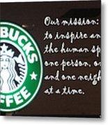 Starbucks Mission Metal Print