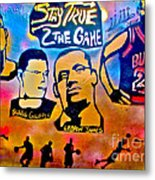 Stay True 2 The Game No 1 Metal Print by Tony B Conscious