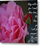 Stay With Me Metal Print