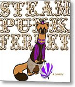 Steam Punk  Ferret 2 Metal Print