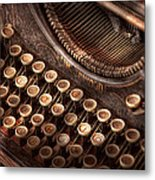Steampunk - Typewriter - Too Tuckered To Type Metal Print by Mike Savad