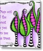 Step Out Of The Forest Metal Print