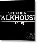 Stephen Talkhouse Metal Print