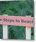 Steps To The Beach Metal Print