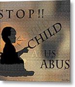 Stop Child Abuse Metal Print