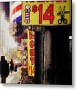 Streets Of New York - Haircut 14 Dollars Metal Print