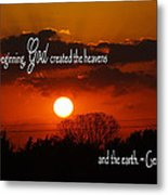 Sunset In The Beginning Metal Print