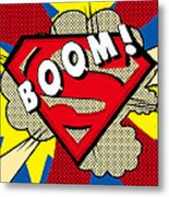 Superman Boom  Metal Print