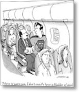 Superman Sits In A Plane Next To A Businessman Metal Print