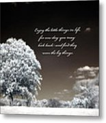 Surreal Infrared Trees With Inspirational Message  Metal Print