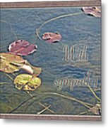 Sympathy Greeting Card - Autumn Lily Pads Metal Print